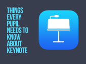 Things Every Pupil Needs to Know About Keynote