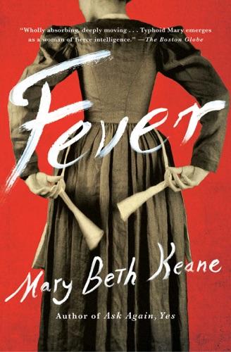 Mary Beth Keane - Fever