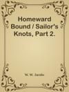 Homeward Bound  Sailors Knots Part 2