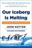 John Kotter & Holger Rathgeber - Our Iceberg Is Melting artwork