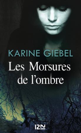 Les Morsures de l'ombre - Karine Giébel
