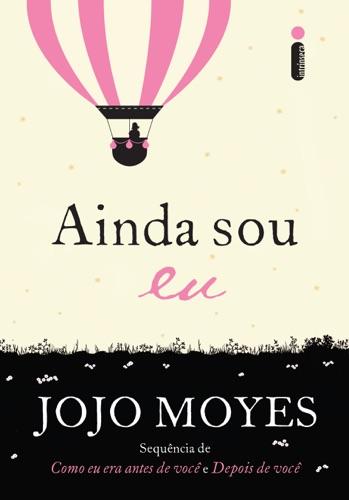 Jojo Moyes - Ainda sou eu