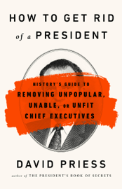 How to Get Rid of a President book