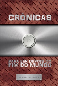 Crônicas para ler depois do fim do mundo Book Cover