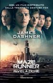 Maze Runner. La rivelazione Book Cover