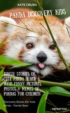 Panda Discovery Kids: Jungle Stories of Cute Panda Bears with Funny  Pictures, Photos & Memes of Pandas for Children