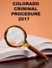 Cololrado Criminal Procedure 2017