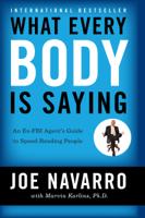 Joe Navarro & Marvin Karlins - What Every BODY is Saying artwork