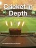 Cricket In Depth