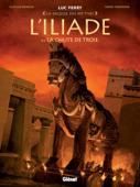 Download and Read Online L'Iliade - Tome 03
