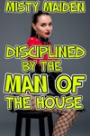 Disciplined By The Man Of The House