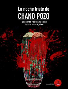 La noche triste de Chano Pozo Libro Cover