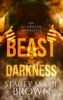 Beast In The Darkness (An Elighan Dragen Novelette)