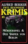 Zwei Besondere Krimis 1 - Mrderspiel  Der Sniper Von Berlin