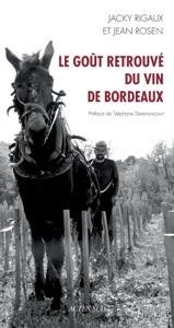 Le goût retrouvé du vin de Bordeaux Book Cover