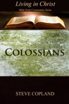 Colossians Living In Christ Bible StudyCommentary Series