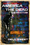 Earths Survivors America The Dead Manhattan