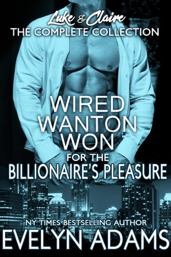 Evelyn Adams - Wired Wanton and Won