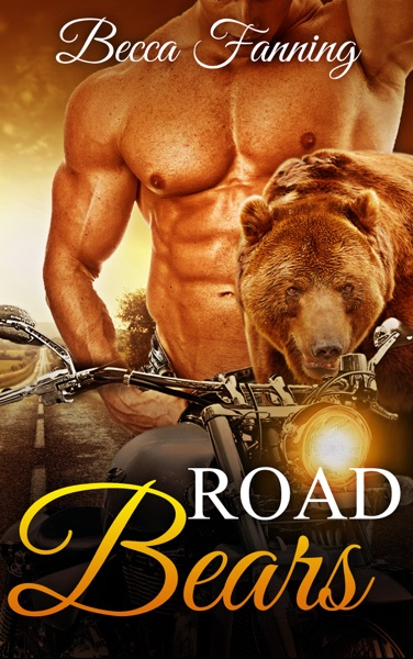 Road Bears - Becca Fanning book cover