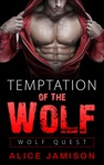 Wolf Quest Temptation Of The Wolf