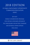 2011-06-01 Energy Conservation Program For Certain Consumer Appliances - Test Procedures For Battery Chargers And External Power Supplies - Final Rule US Energy Efficiency And Renewable Energy Office Regulation EERE 2018 Edition