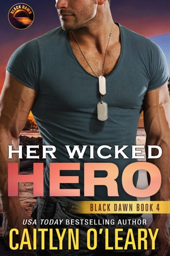 Her Wicked Hero - Caitlyn O'Leary - Caitlyn O'Leary