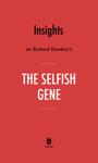 Insights on Richard Dawkins's The Selfish Gene by Instaread