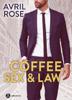 Avril Rose - Coffee, Sex and Law – Enemigos ó amantes (teaser) ilustración