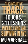 The Intuitive Track 10 Jobs 21 Lessons