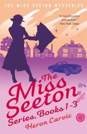 The Miss Seeton Series Books 1-3 book