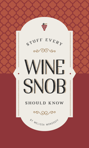 Stuff Every Wine Snob Should Know Book Cover