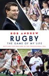 Rugby The Game Of My Life