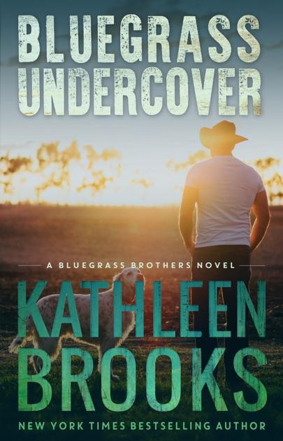 Bluegrass Undercover By Kathleen Brooks On Apple Books