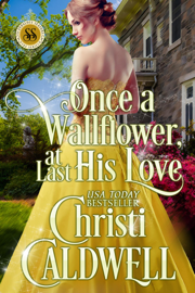 Once a Wallflower, at Last His Love book