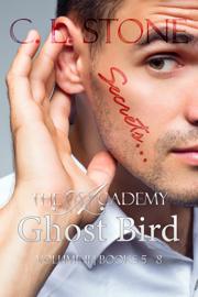 Ghost Bird: The Academy Omnibus Part 2 book