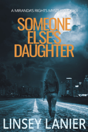 Someone Else's Daughter - Linsey Lanier book summary