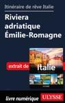 Itinraires De Rve Italie-Riviera Adriatique Milie-Romagne