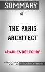 Summary Of The Paris Architect A Novel By Charles Belfoure  Conversation Starters
