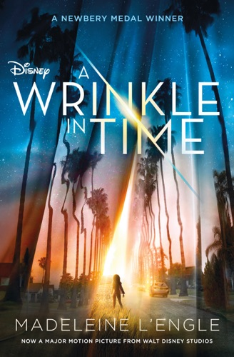 Madeleine L'Engle - A Wrinkle in Time Movie Tie-In Edition