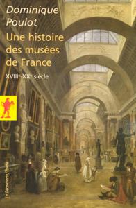 Une histoire des musées de France La couverture du livre martien