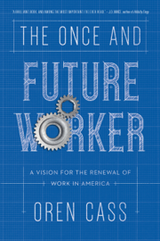 The Once and Future Worker book