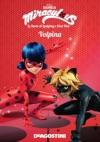 Volpina Miraculous Le Storie Di Ladybug E Chat Noir