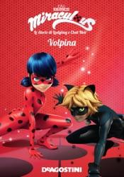 Volpina (Miraculous: le storie di Ladybug e Chat Noir)