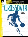 The Crossover Instructional Guides For Literature