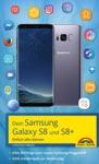 Dein Samsung Galaxy S8 Und S8
