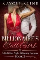 The Billionaire's Call Girl Book 2