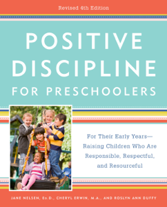 Positive Discipline for Preschoolers, Revised 4th Edition Copertina del libro