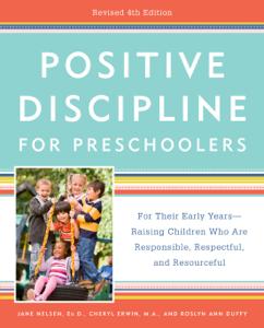 Positive Discipline for Preschoolers, Revised 4th Edition Copertina del libro