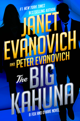 Janet Evanovich & Peter Evanovich - The Big Kahuna book