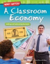 Money Matters A Classroom Economy Adding And Subtracting Decimals